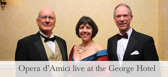 Opera d'Amici live at the George Hotel