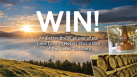 WIN a Easter Break for two at one of our Lake District Hotels