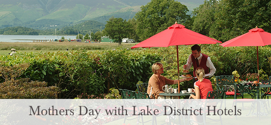 Mothers Day Treat with Lake District Hotels