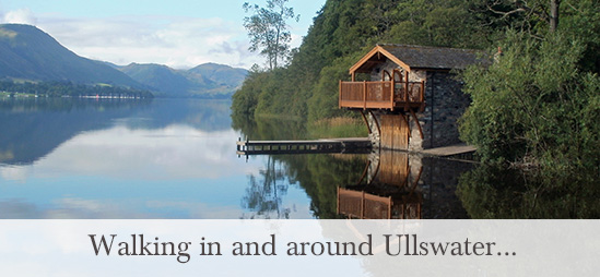 Walking in and around Ullswater
