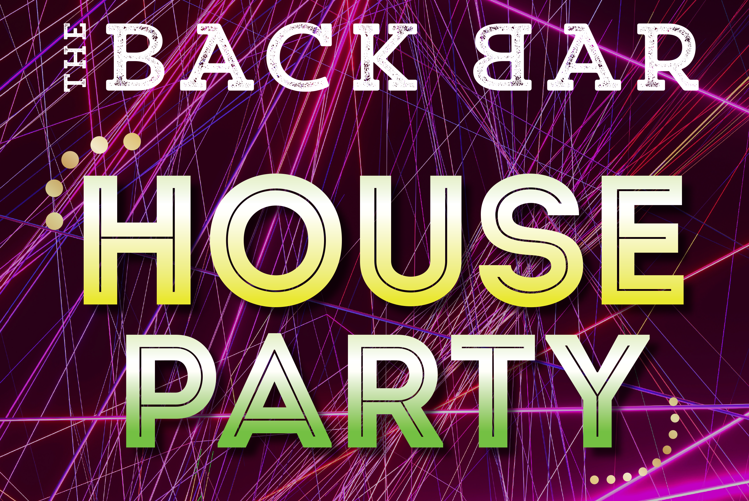 Back Bar House Party